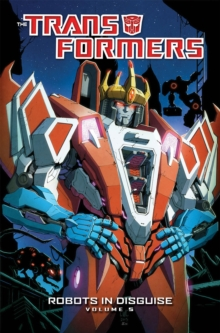Transformers Robots In Disguise Volume 5, Paperback Book