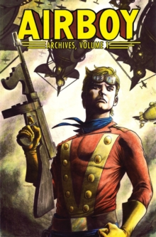 Airboy Archives Volume 1, Paperback / softback Book