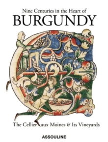 Nine Centuries in the Heart of Burgundy, Hardback Book