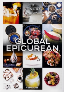 Luxury Collection: Global Epicurean, Hardback Book