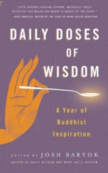 Daily Doses of Wisdom : A Year of Buddhist Inspiration, Paperback Book