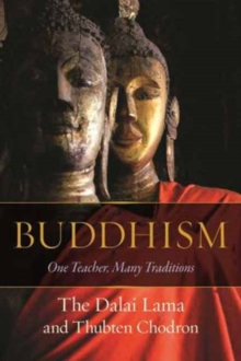 Buddhism : One Teacher, Many Traditions, Hardback Book