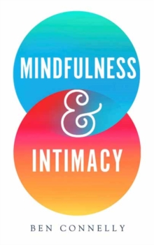 Mindfulness and Intimacy, Paperback / softback Book