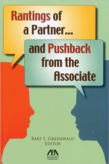Rantings of a Partner...and Pushback from the Associate, Paperback Book