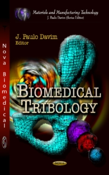 Biomedical Tribology, Hardback Book