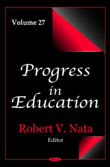 Progress in Education : Volume 27, Hardback Book