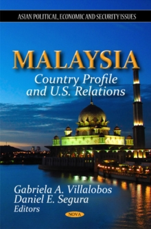 Malaysia : Country Profile & U.S. Relations, Paperback / softback Book