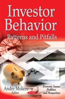 Investor Behavior : Patterns & Pitfalls, Paperback / softback Book