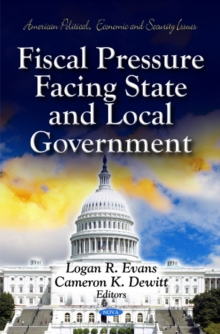 Fiscal Pressure Facing State & Local Government, Hardback Book