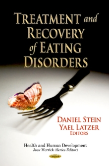 Treatment & Recovery of Eating Disorders, Hardback Book