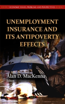 Unemployment Insurance & Its Antipoverty Effects, Hardback Book