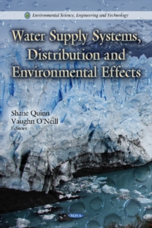 Water Supply Systems, Distribution & Environmental Effects, Hardback Book