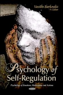 Psychology of Self-Regulation, Hardback Book