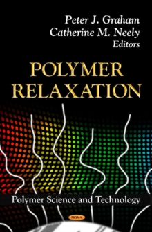 Polymer Relaxation, Hardback Book