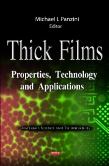 Thick Films : Properties, Technology & Applications, Hardback Book