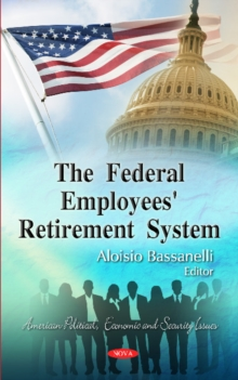 Federal Employees' Retirement System, Hardback Book