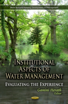 Institutional Aspects of Water Management : Evaluating the Experience, Hardback Book