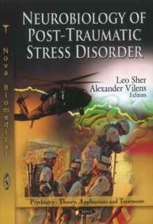 Neurobiology of Post-Traumatic Stress Disorder, Paperback Book