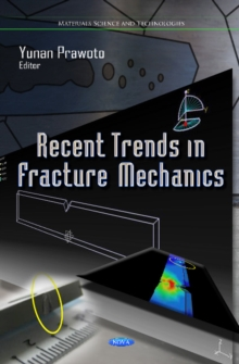 Recent Trends in Fracture Mechanics, Hardback Book