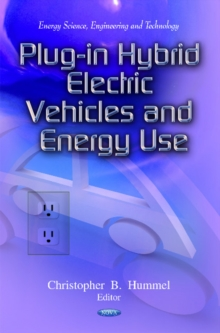 Plug-In Hybrid Electric Vehicles & Energy Use, Hardback Book