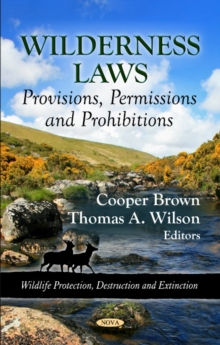 Wilderness Laws : Provisions, Permissions & Prohibitions, Hardback Book