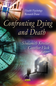 Confronting Dying & Death, Hardback Book