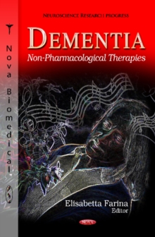 Dementia : Non-Pharmacological Therapies, Hardback Book