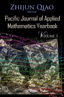 Pacific Journal of Applied Mathematics Yearbook : Volume 1, Hardback Book