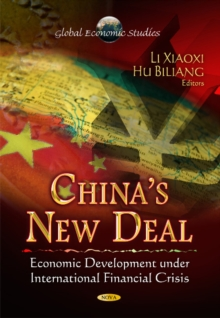 China's New Deal : Economic Development Under International Financial Crisis, Paperback Book