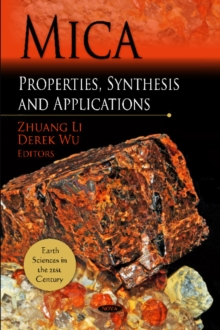 Mica : Properties, Synthesis & Applications, Hardback Book