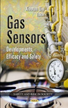 Gas Sensors : Developments, Efficacy & Safety, Hardback Book