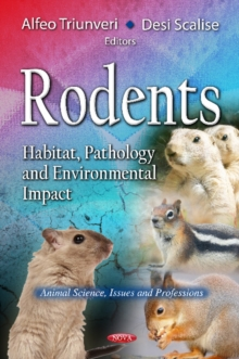 Rodents : Habitat, Pathology & Environmental Impact, Hardback Book