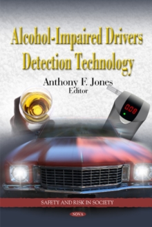 Alcohol-Impaired Drivers Detection Technology, Hardback Book