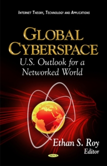 Global Cyberspace : U.S. Outlook for a Networked World, Paperback / softback Book