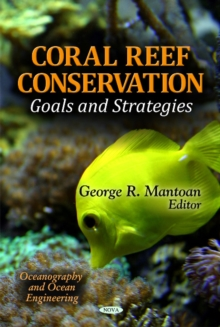 Coral Reef Conservation : Goals & Strategies, Hardback Book