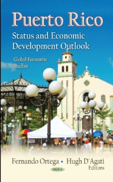 Puerto Rico : Status & Economic Development Outlook, Hardback Book