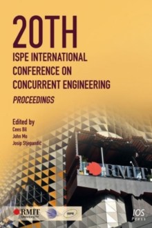 20th Ispe International Conference on Concurrent Engineering : Proceedings, Paperback / softback Book