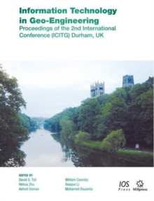 Information Technology in Geo-Engineering : Proceedings of the 2nd International Conference (Icitg) Durham, UK, Paperback / softback Book