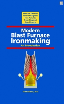 MODERN BLAST FURNACE IRONMAKING, Hardback Book