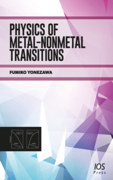 PHYSICS OF METALNONMETAL TRANSITIONS, Hardback Book