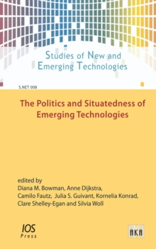 POLITICS & SITUATEDNESS OF EMERGING TECH, Hardback Book