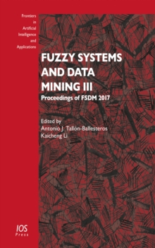 FUZZY SYSTEMS & DATA MINING III, Spiral bound Book