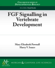 FGF Signalling in Vertebrate Development, Paperback / softback Book