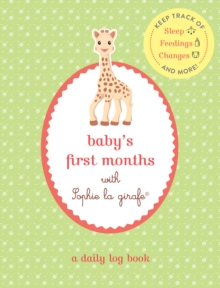 Baby's First Months with Sophie la Girafe, Paperback Book