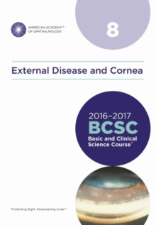 Basic and Clinical Science Course (BCSC) : External Disease and Cornea Section 8, Paperback Book