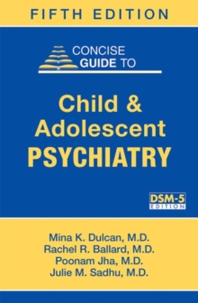 Concise Guide to Child and Adolescent Psychiatry, Paperback / softback Book