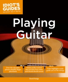 Idiot's Guides: Playing Guitar, Paperback Book