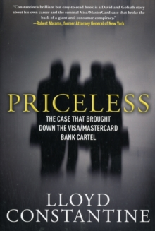 Priceless : The Case that Brought Down the Visa/MasterCard Bank Cartel, Paperback / softback Book