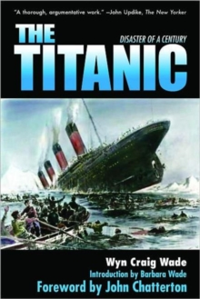 The Titanic : Disaster of a Century, Paperback / softback Book