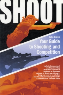 Shoot : Your Guide to Shooting and Competition, Paperback / softback Book